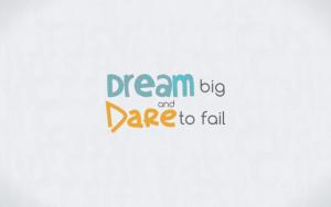Wallpaper Motivacional: Sueña en grande y atrévete a fallar
